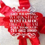 Holiday Gift Wrapping Workshop at West Elm OC Sat. Dec. 13